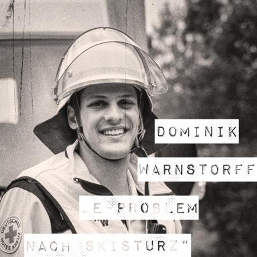 Dominik Warnstorff, E-Problem nach Skisturz I bergundsteigen.blog